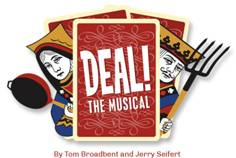 Deal! The Musical at the Ritz Theater